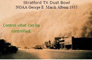 Stratford TX dust bowl NOAA Goerge E. Marsh Album 1935 Control what can be controlled